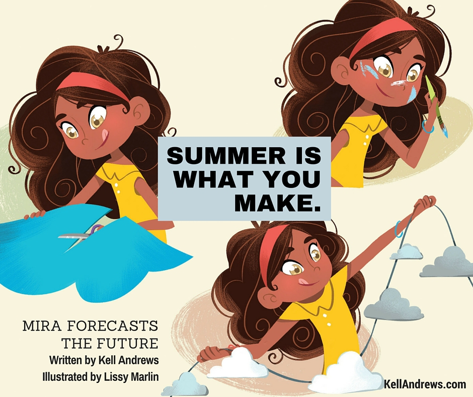 Summer is what you make. Mira Forecasts the Future