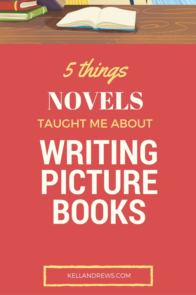 5 things novels taught me about writing picture books