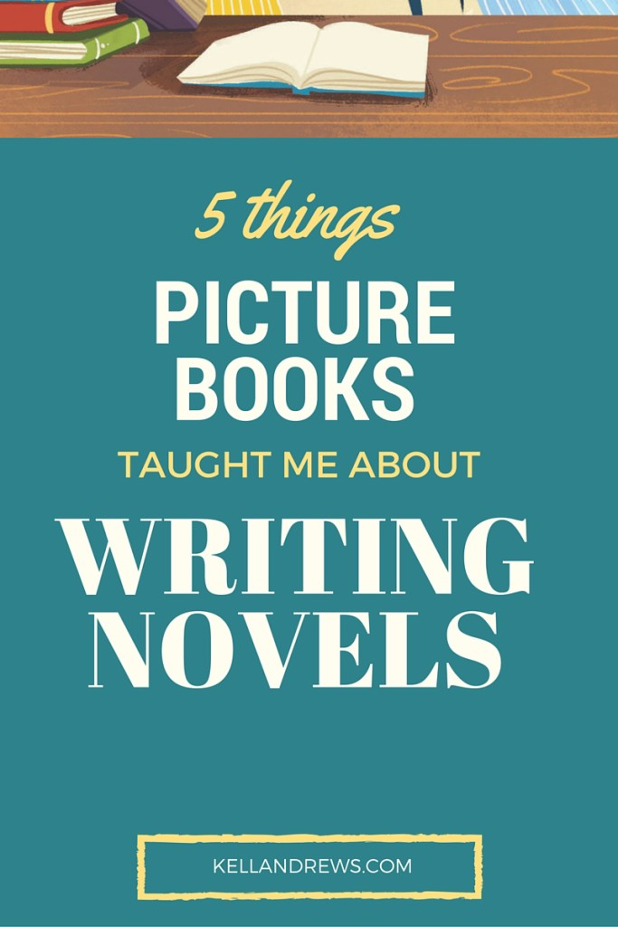 5 Things Writing Picture Books Taught Me About Writing Novels