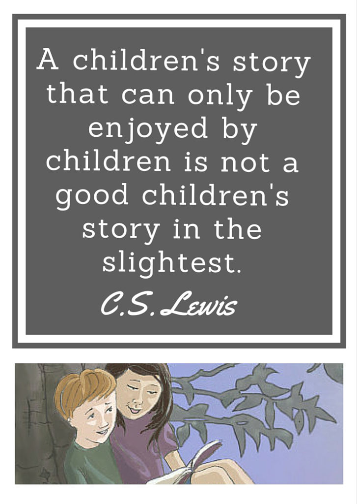 A children's story that can only be enjoyed by children is not a good children's story in the slightest. (1)