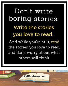 Don't Write Boring Stories